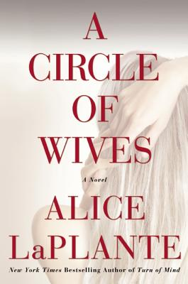 A Circle of Wives By Laplante, Alice